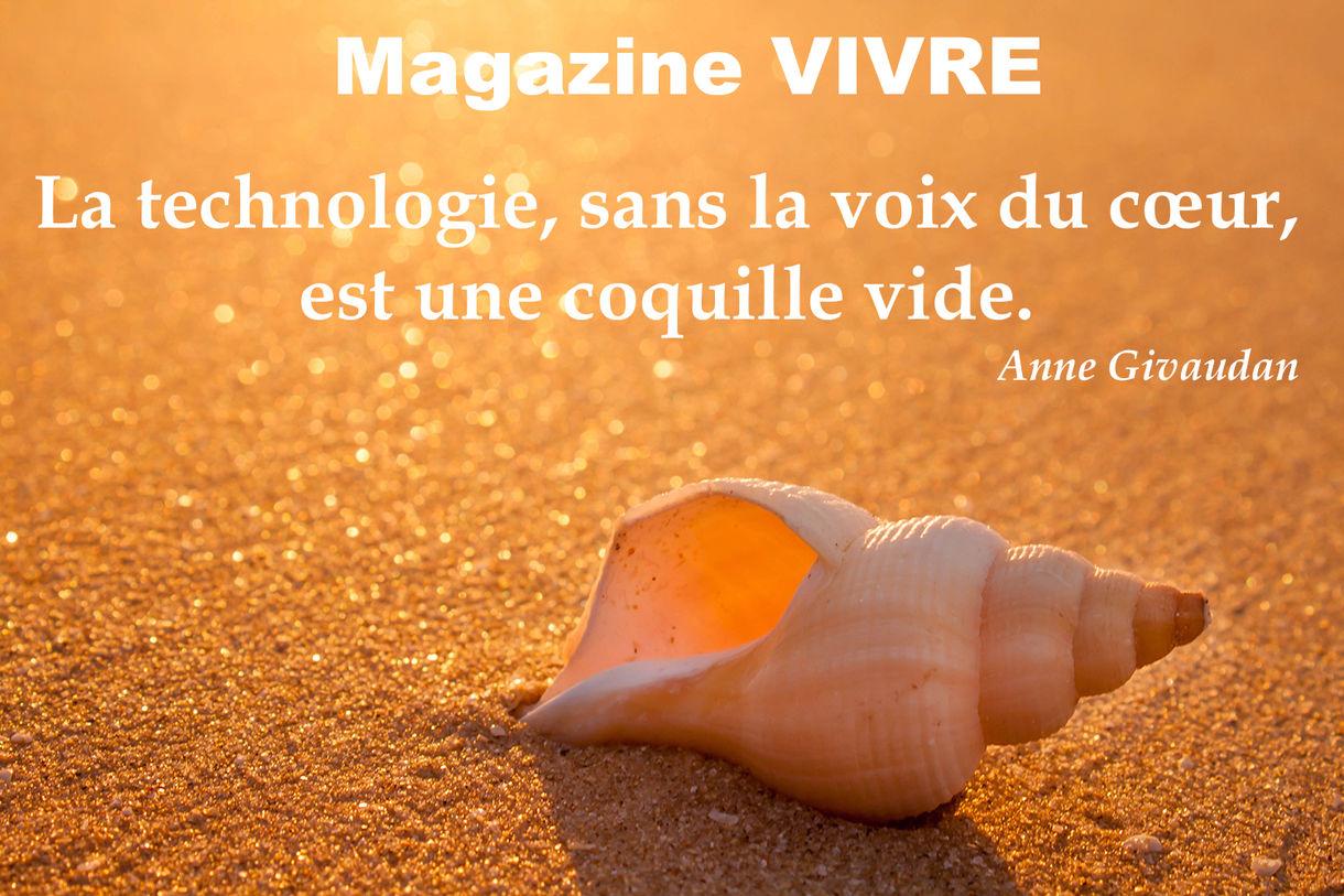 La Technologie Sans La Voix Du Coeur Magazine Vivre